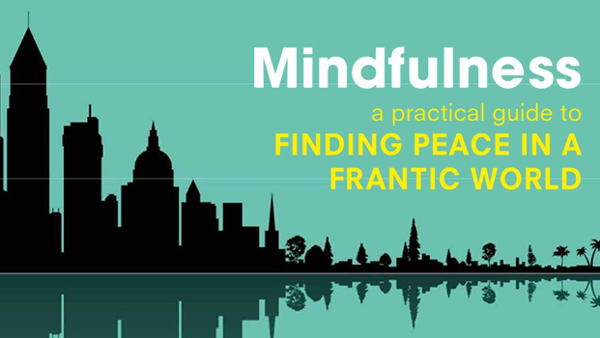 Mindfulness: A practical guide by Mark Williams & Danny Penman