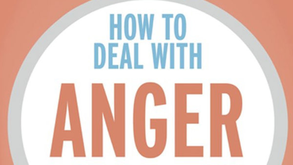 How to Deal with Anger by Isabel Clarke